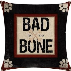 Other - Pillow Cover- New- Bad to the Bone Dog Paw Print